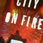 I Finally Finished City on Fire